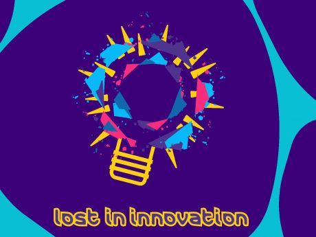 Lost in Innovation
